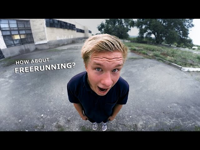 How about freerunning?