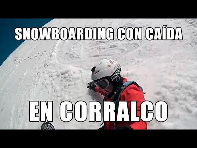 Snowboarding en Corralco + fails