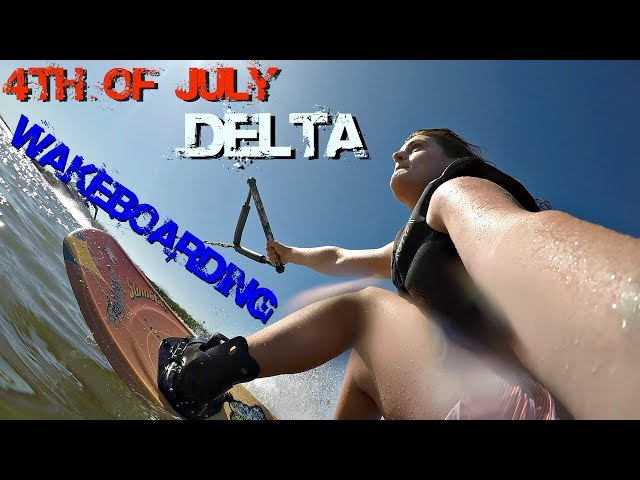4th of July Delta wakeboarding