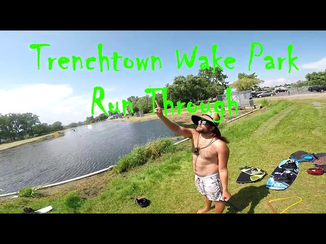 Trenchtown Wake Park Run Through 2017