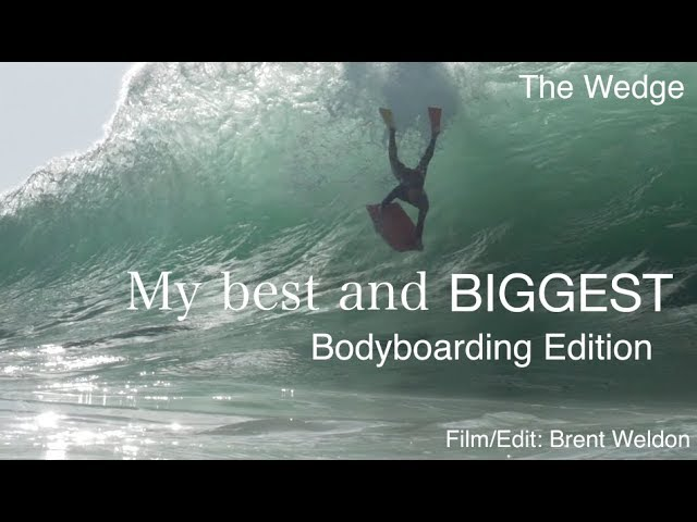 My Best and Biggest: Bodyboarding Edition