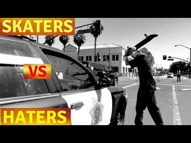 SKATERS VS HATERS 2018!