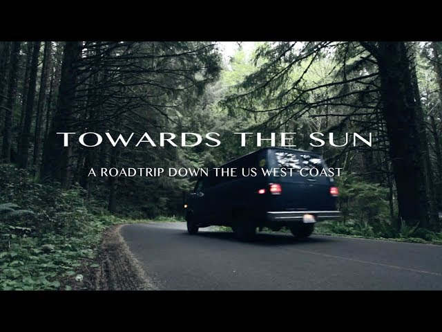 Towards the Sun: A roadtrip down the US west coast