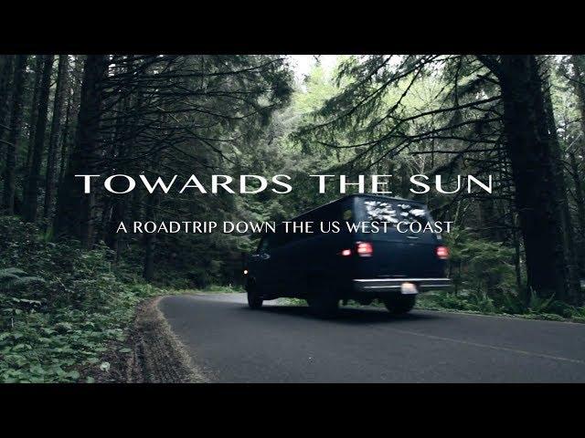 Towards the Sun:A roadtrip down the US west coast