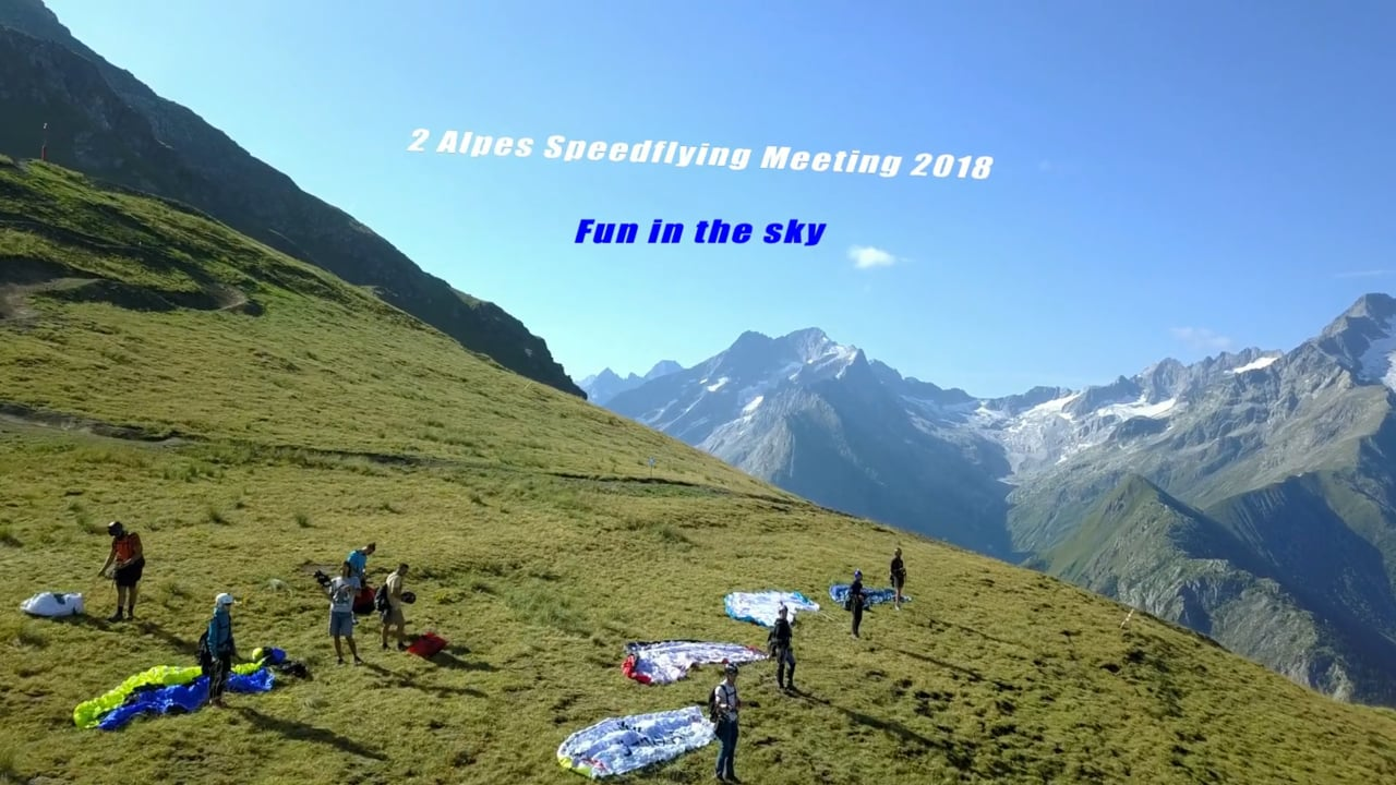 Fun in the sky (2 Alpes speedflying meeting 2018)