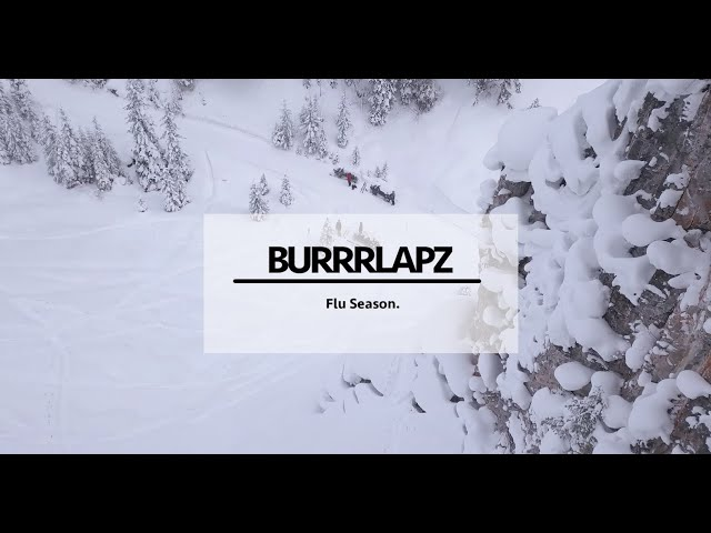 Burrrlapz - Flu Season