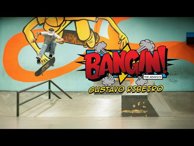 Gustavo Ribeiro Bangin at The Berrics