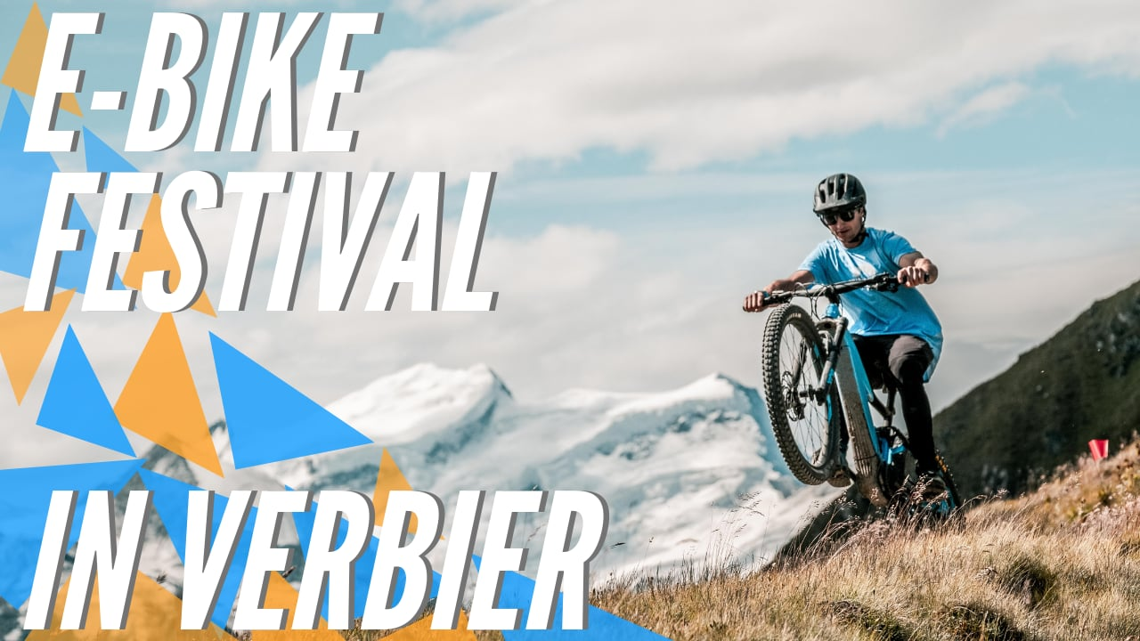 Verbier E-Bike Festival 2019 Highlights