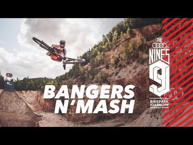 Bangers N'Mash - Audi Nines MTB 2019