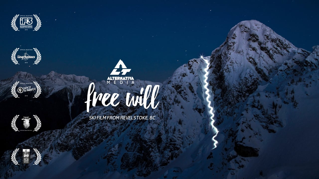 FREE WILL - A Ski Film From Revelstoke