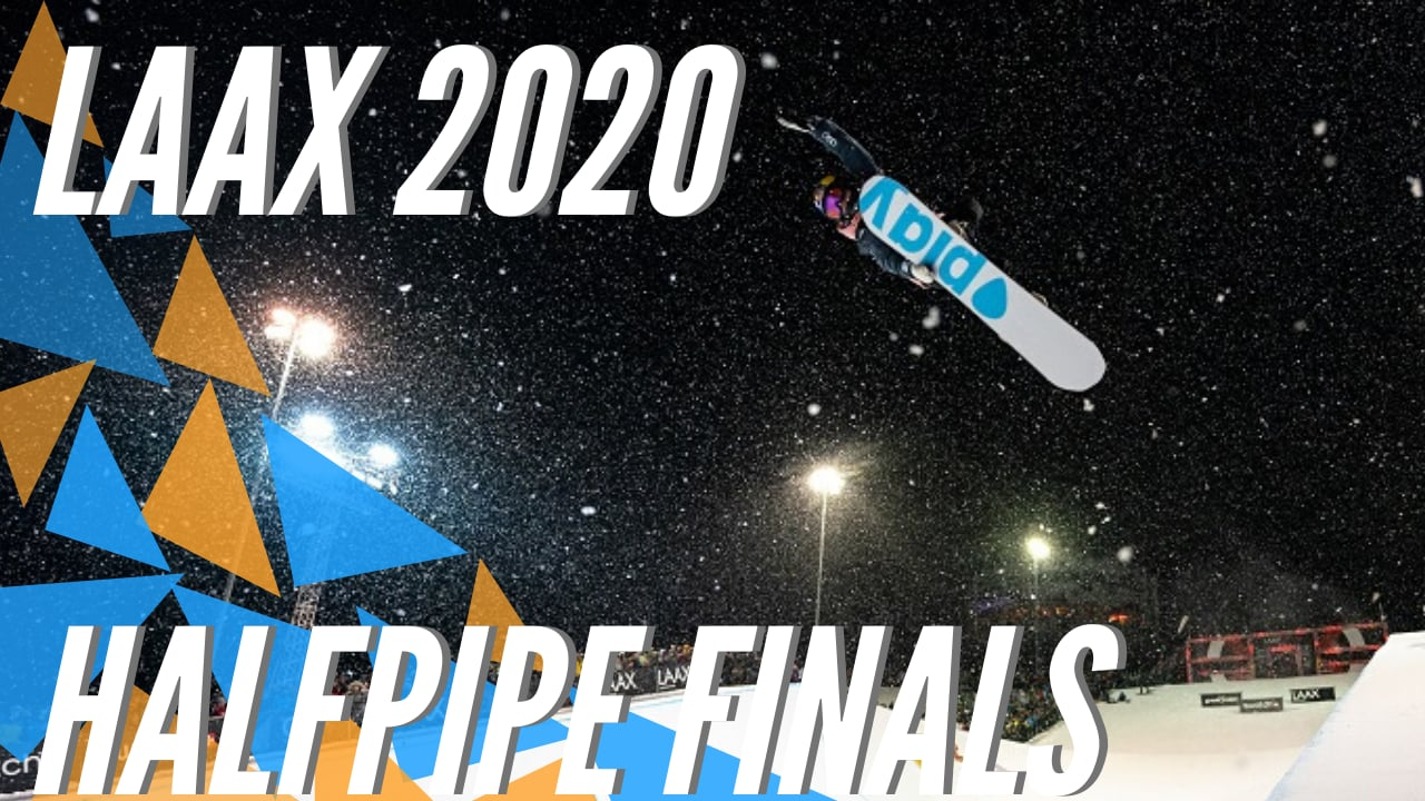 LAAX OPEN 2020 - Best of Halfpipe