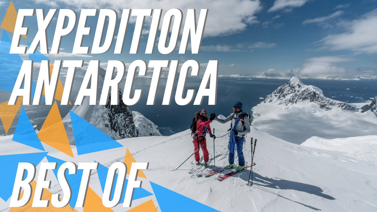 Expedition Antarctica - Best Of
