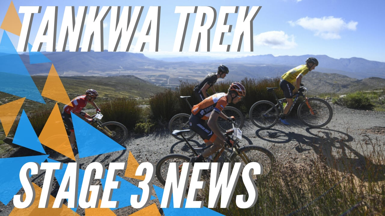 Tankwa Trek 2020 | Stage 3 | News