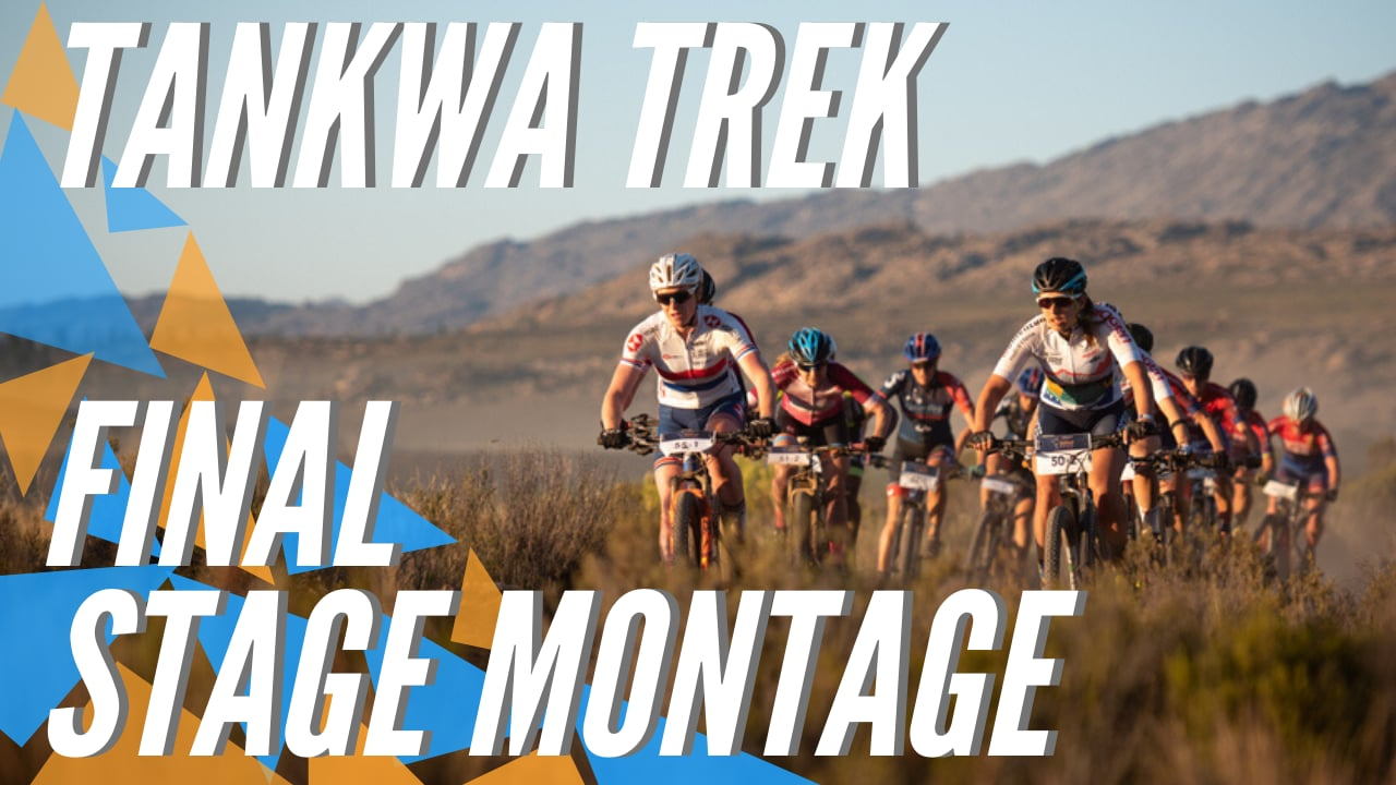 Tankwa Trek 2020 | Final Stage | Highlights