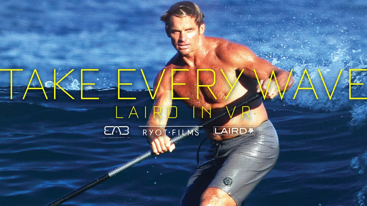 Take Every Wave: Laird in VR