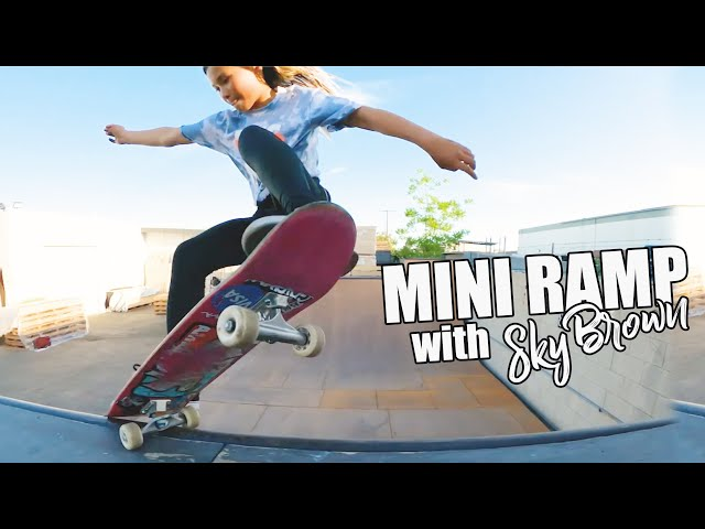 Sky Brown Mini Ramp Session