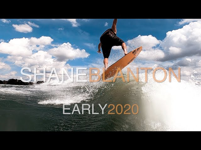 Phase 5 Wakesurfers | Shane Blanton Early 2020