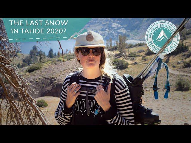 The Last Snow in Tahoe 2020 | Seeking Snowledge