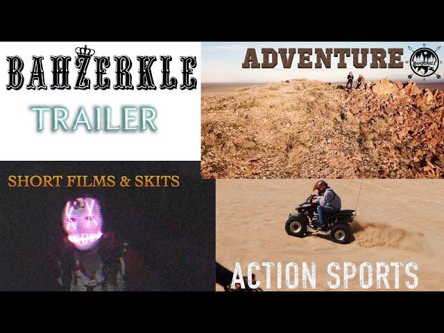 BahZerkle Trailer