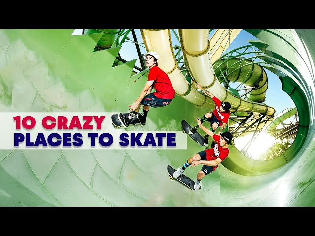 Top 10 Craziest Skateboarding Locations