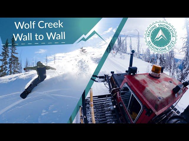 Wall to Wall Wolf Creek // Seeking Snowledge ep