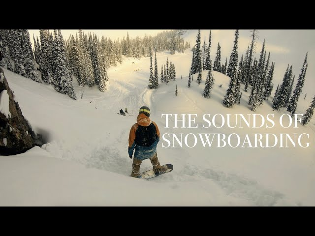 The Sounds of Snowboarding