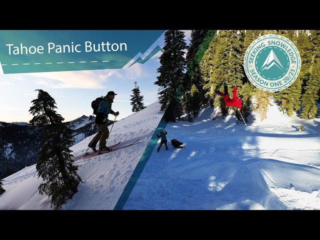 Tahoe Panic Button // Seeking Snowledge