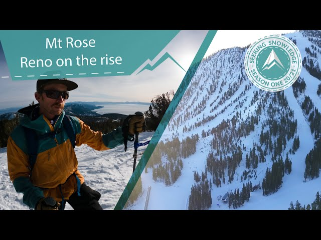 Mt Rose. Reno on the Rise // Seeking Snowledge