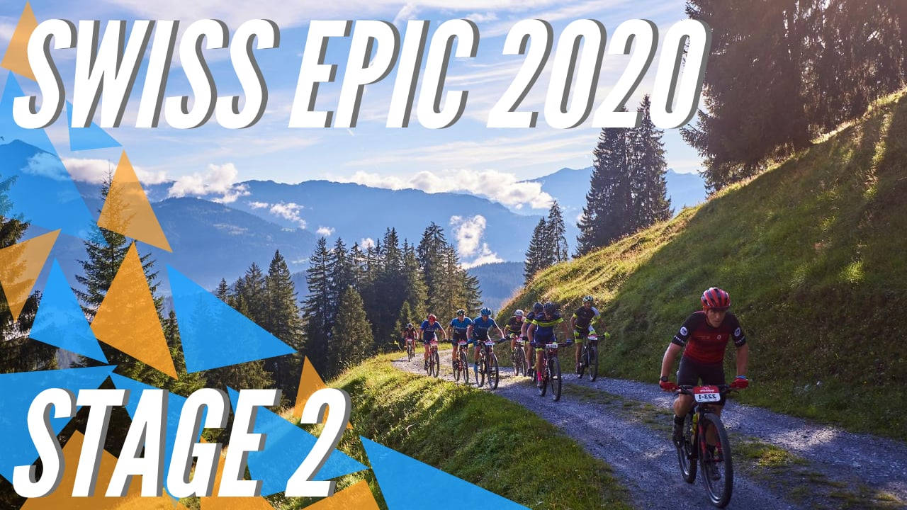 Swiss Epic 2020 - Highlights Stage 2