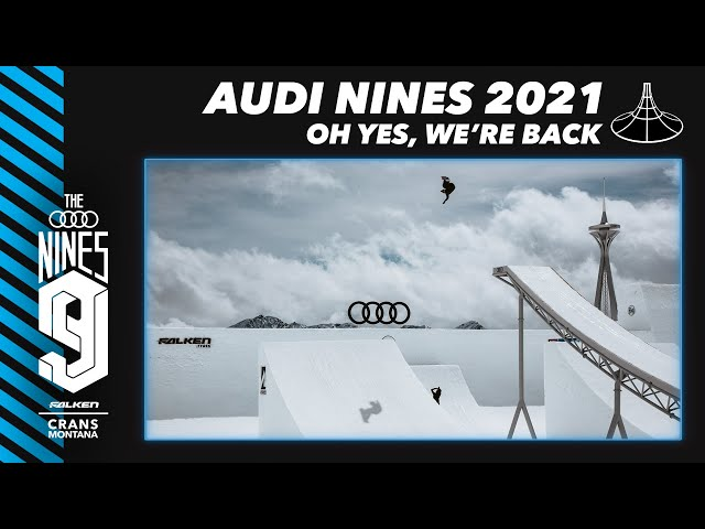 The Audi Nines 2021: The Session is On