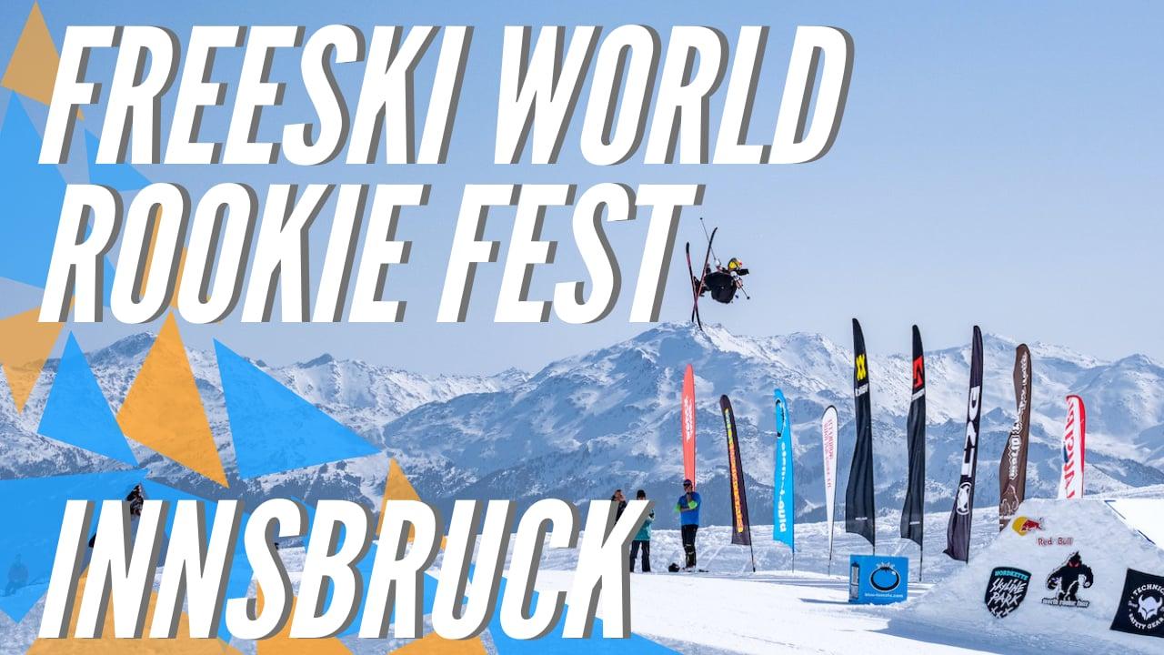 Freeski World Rookie Fest 2021 - Innsbruck (AUT) |