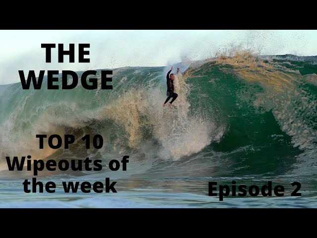 THE WEDGE TOP 10 WIPEOUTS OF THE WEEK | EPISODE 2