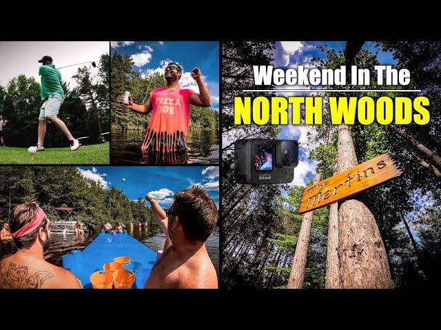 Weekend In The NORTH WOODS | GoPro Hero9 [4K]