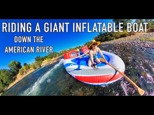 Riding a Giant Inflatable Boat Down the American R