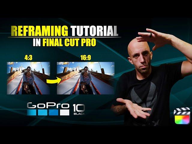 REFRAMING 4:3 GoPro Hero 10 Footage To 16:9 | Fina